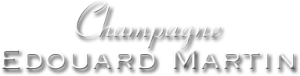 Maison Edouard MARTIN - Champagne
